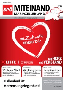 Miteinand im Mariazellerland: Ausgabe März 2015
